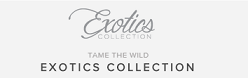 Exotics Collection